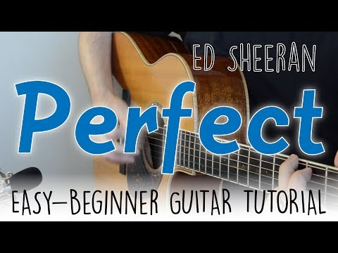 """Perfect"" Guitar Tutorial - Ed Sheeran 