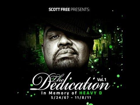 """""""The Dedication"""" Vol. 1 - R.I.P. Heavy D."""
