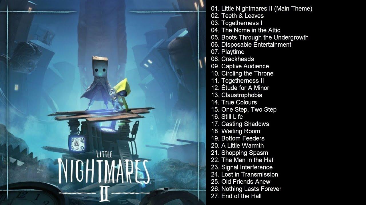 Little Nightmares II (Soundtrack) | Full Album