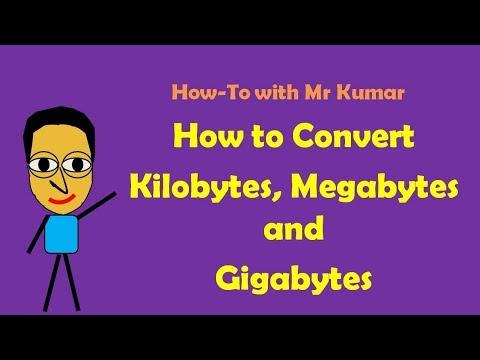How to Convert Kilobytes, Megabytes and Gigabytes