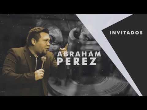 Abraham Pérez - Un Vaso Nuevo - Domingo 19 de Junio #Congreso2016