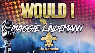 Maggie Lindemann - Would I (Karaoke Version)