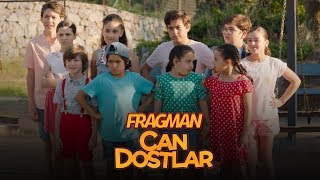 Can Dostlar - Fragman (Sinemalarda)