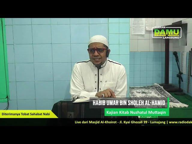 Kajian Kitab Nuzhatul Muttaqiin 2020-07-15 - Diterimanya Tobat Sahabat Nabi