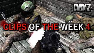 Clips Of The Week 4! DayZ Standalone Gameplay.