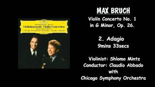 MAX BRUCH - Violin Concerto No, 1 in G Minor. Op. 26. - SHLOMO MINTZ/Claudio Abbado/Chicago Symphony