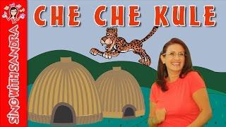 Che Che Kule (Kye Kye Kule)   Children's Songs   Sing With Sandra