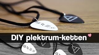 ❤ DIY Quicktipp -- Plektrum-Ketten ❤­