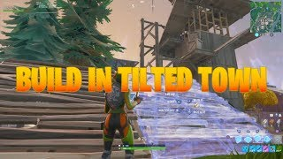 HOW TO BUILD IN TITLED TOWN EASY FORTNITE TILTED TOWN GLITCH SEASON X GLITCH