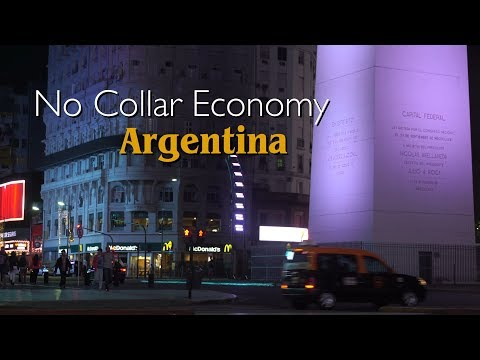 The No Collar Economy: Argentina