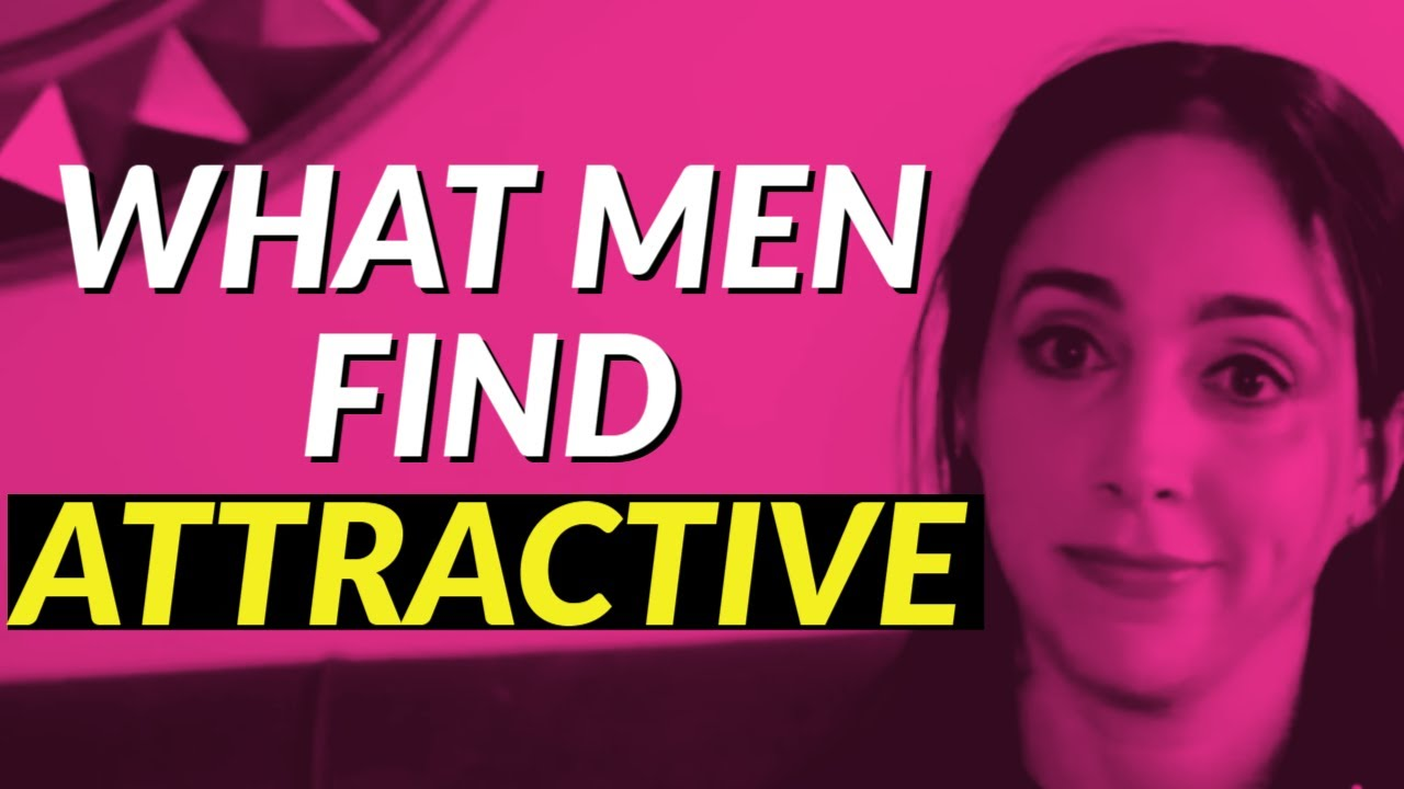 What Men Find Attractive In Women - 7 Surprising Traits 😍🥰