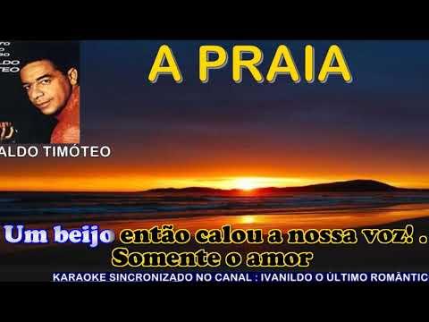 A Praia - Agnaldo Timóteo - karaoke