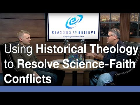 The Use of Historical Theology to Resolve Science-Faith Conflicts: Introduction