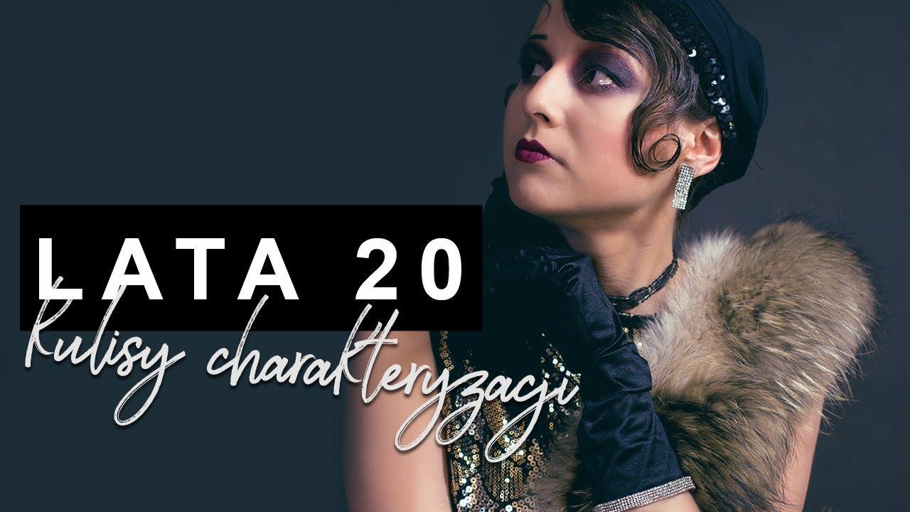 Jak Wykonać Charakteryzacje Na Lata 20 Kulisy Sesji Makijaż Stylizacja