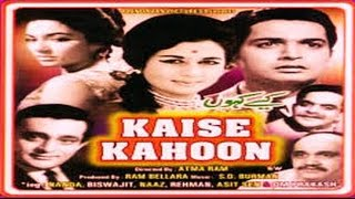 """Kaise Kahoon"" 