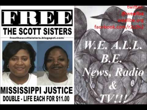 """The Scott Sisters Saga...Free At Last???"" 1/5/2011 (R.I.P. Evelyn Rasco & Chokwe Lumumba)"