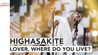 HIGHASAKITE - Lover, Where Do You Live? - The 2016 Nobel Peace Prize Concert