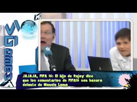 JAJAJA, FIFA 16: El hijo de Rajoy dice que los comentarios de FIFA16 son basura