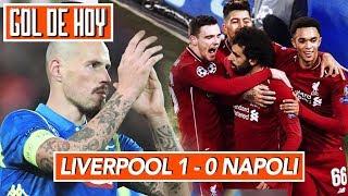 LIVERPOOL 1-0 NAPOLI I Gol de Salah I GOL DE HOY