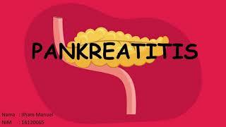 ACUTE PANCREATITIS -CHRONIC PANCREATITIS -APA ITU PANKREATITIS? MEKANISME PATOFISIOLOGI PANKREATITIS.