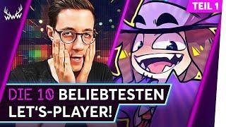 Die 10 BELIEBTESTEN Let's-Player! - Teil 1 | TOP 5