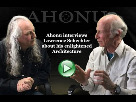 Ahonu Interviews Lawrence Schechter on Enlightened Architecture