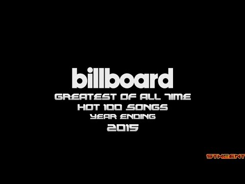 Billboard: Greatest of All Time Hot 100 Singles (Year Ending 2015)