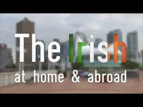 Irish at Home and Abroad Episode 16 - Ireland