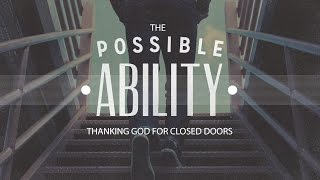 Thanking God For Closed Doors