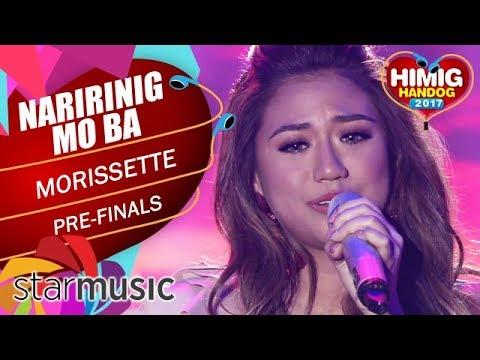 Morissette - Naririnig Mo Ba   Himig Handog 2017 (Pre Finals)
