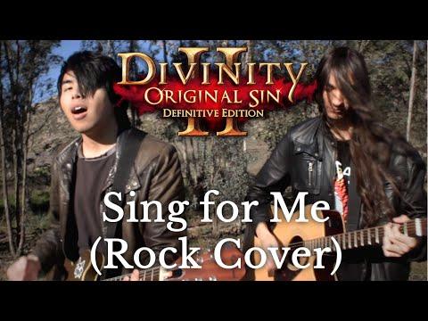 Sing For Me(Rock Cover) - Divinity: Original Sin 2 || SUCC U BYE