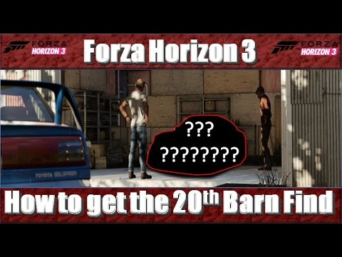 forza horizon 3 how to get the 20th barn find youtube. Black Bedroom Furniture Sets. Home Design Ideas