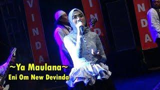 Ya Maulana - Eni Om New Devinda