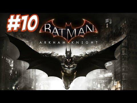 """Batman: Arkham Knight"" Walkthrough (Hard), Part 10: GCPD Visit + Arkham Knight Battle"