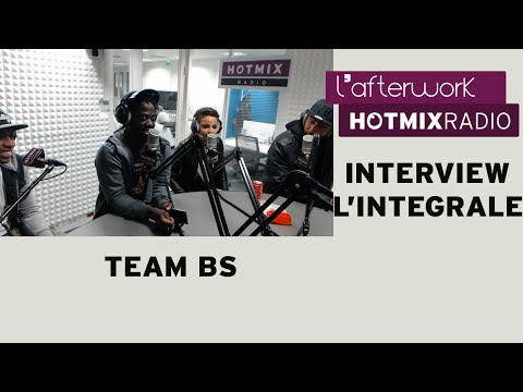 La Team BS en interview dans l'Afterwork Hotmixradio