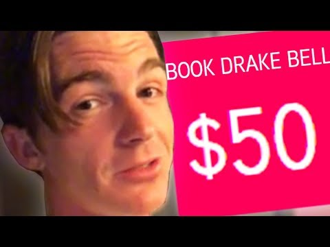I PAID DRAKE BELL $50 TO SAY THIS...