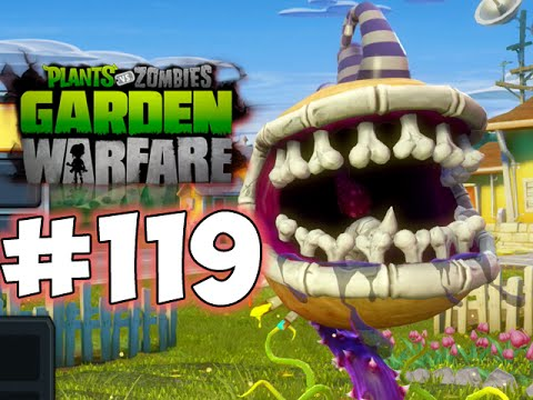 Plants Vs. Zombies - GARDEN WARFARE - PART 119 - THAT'S HOW IT IS DONE!