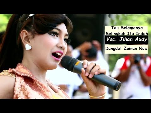 Lagu Dangdut POP Terbaru - Jihan Audy Ft Merpati Band Tak Selamanya Selingkuh Itu Indah