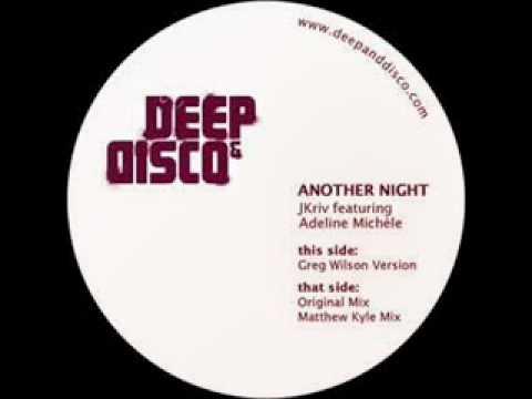 JKriv feat. Adeline Michele - Another Night (Greg Wilson Version)