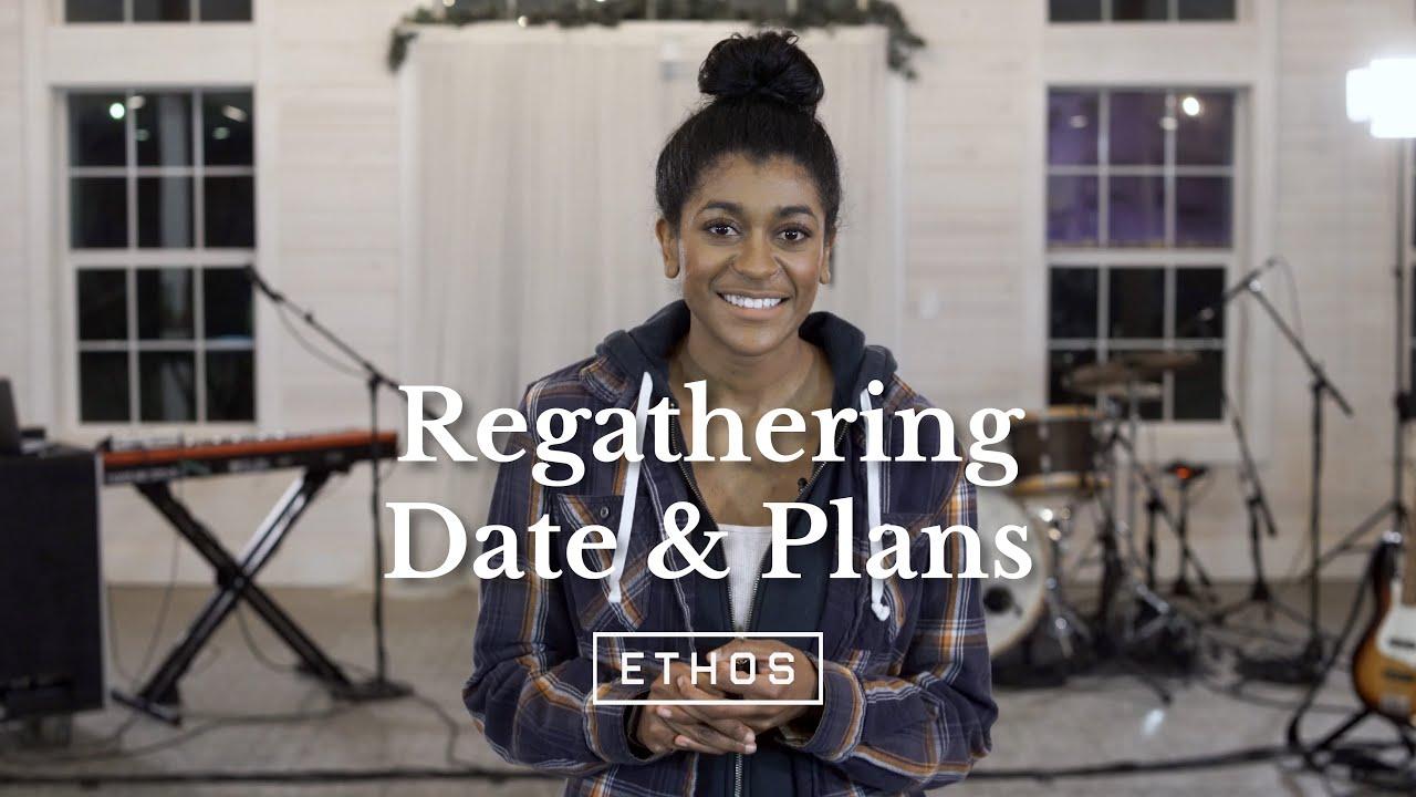 Comeback Sunday // Regathering Date & Plans
