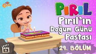 Pırıl 🎈 Pırılın Doğum Günü Pastası 🎂 29. Bölüm (Yeni Bölüm) - TRT Çocuk - Çizgi Film