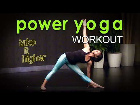 Sweaty Power Yoga Workout ~ Take it Higher