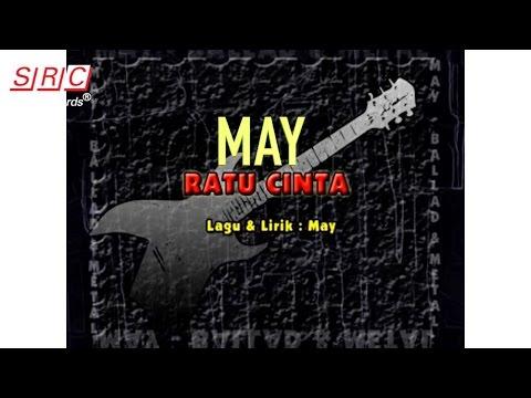 May - Ratu Cinta(Official Music Video)