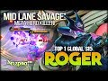 SAVAGE!! Roger Mid Lane Perfect Destroy Meta Hero! ᴱᴺєιzρяσ™ Top 1 Global S15 Roger - Mobile Legends