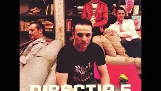 directia 5 - Doar pentru el (2007)