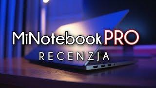 Xiaomi MiNotebook PRO - test, recenzja #98 [PL]