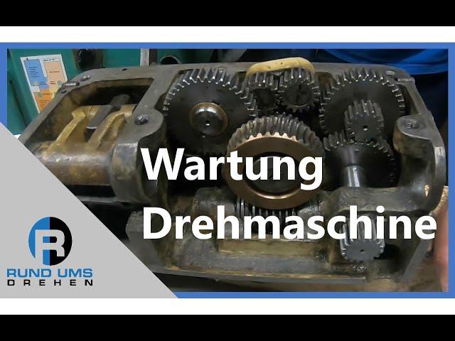 Wartung Drehmaschine - Erklärung Zug -und Leitspindel