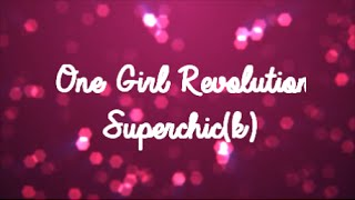 Watch Superchick One Girl Revolution video