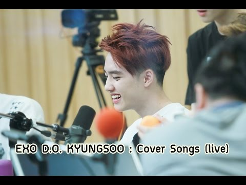 EXO Kyungsoo Cover Songs (live) with eng lyrics