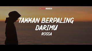 Rossa - Takkan Berpaling Dari-Mu (Lyrics Video)